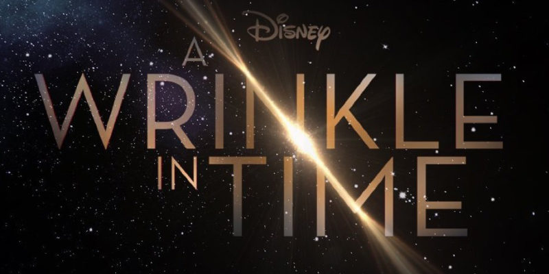 """First trailer for """"A Wrinkle in Time"""" is here!"""